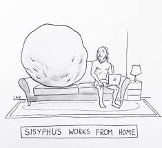 Sisyphus works from home